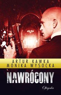 Nawrócony - Artur Kawka - ebook