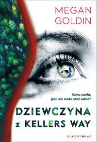 Dziewczyna z Kellers Way - Megan Goldin - ebook