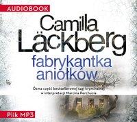 Fabrykantka aniołków - Camilla Läckberg - audiobook