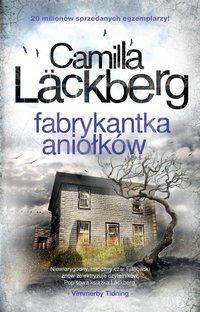 Fabrykantka aniołków - Camilla Läckberg - ebook