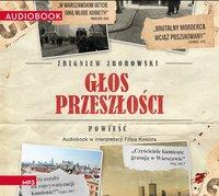 Głos przeszłości - Zbigniew Zborowski - audiobook