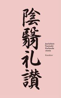 Pochwała cienia - Jun'ichirō Tanizaki - ebook