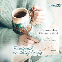 Pamiętnik ze starej szafy - Joanna Jax - audiobook