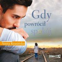 Gdy powrócił spokój - Aneta Krasińska - audiobook