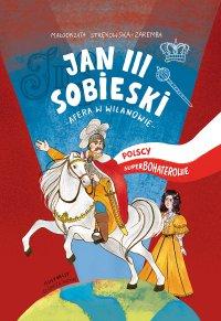 Jan III Sobieski. Afera w Wilanowie - Małgorzata Strękowska-Zaremba - ebook