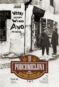 Podchmielona historia Warszawy - Piotr Wierzbicki - ebook