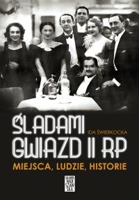 Śladami gwiazd II RP - Ida Świerkocka - ebook