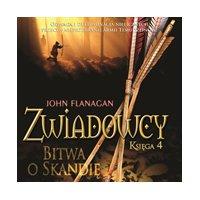 Zwiadowcy 4. Bitwa o Skandię - John Flanagan - audiobook