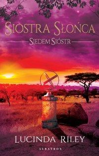 Siostra Słońca - Lucinda Riley - ebook