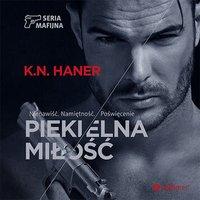Piekielna miłość - K. N. Haner - audiobook