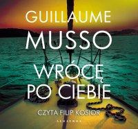 Wrócę po ciebie - Guillaume Musso - audiobook
