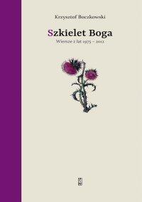 Szkielet Boga - Krzysztof Boczkowski - ebook