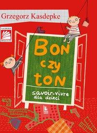 Bon czy ton - Grzegorz Kasdepke - ebook
