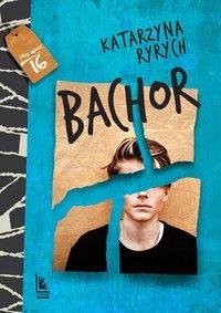 Bachor - Katarzyna Ryrych - ebook