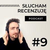 #9 Pięć ciekawych książek popularnonaukowych, które warto znać - Słucham, recenzuję - podcast - Rafał Hetman - audiobook