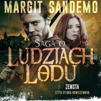 Saga o Ludziach Lodu. Zemsta. Tom XI - Margit Sandemo - audiobook