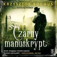 Czarny Manuskrypt - Krzysztof Bochus - audiobook