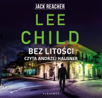 Bez litości - Lee Child - audiobook