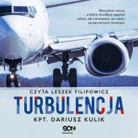 Turbulencja - kpt. Dariusz Kulik - audiobook