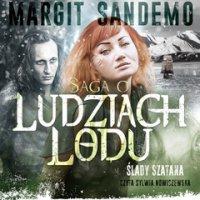 Saga o Ludziach Lodu. Ślady szatana. Tom XIII - Margit Sandemo - audiobook