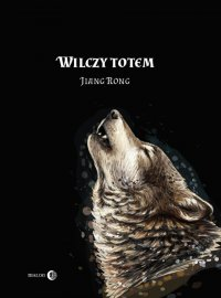 Wilczy Totem - Jiang Rong - ebook