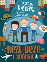 Bezu-bezu i spółka - Grzegorz Kasdepke - ebook