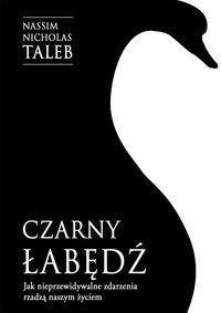 Czarny łabędź. Jak nieprzewidywalne zdarzenia rządzą naszym życiem - Nassim Nicholas Taleb - ebook