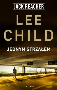 Jednym strzałem - Lee Child - ebook