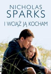 I wciąż ją kocham - Nicholas Sparks - ebook