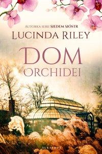 Dom orchidei - Lucinda Riley - ebook