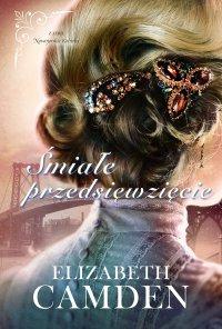 Śmiałe przedsięwzięcie - Elizabeth Camden - ebook