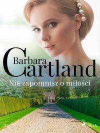 Nie zapomnisz o miłości - Barbara Cartland - ebook
