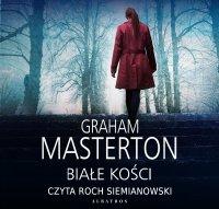 Białe kości - Graham Masterton - audiobook