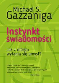 Instynkt świadomości - Michael S. Gazzaniga - ebook
