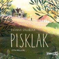Pisklak - Zuzanna Orlińska - audiobook