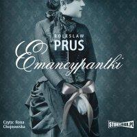 Emancypantki - Bolesław Prus - audiobook