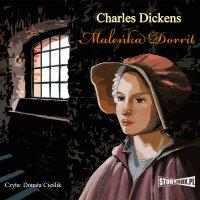 Maleńka Dorrit - Charles Dickens - audiobook