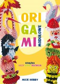 Origami modułowe - Zofia Wodzyńska - ebook
