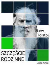 Szczęście rodzinne - Lew Tołstoj - ebook
