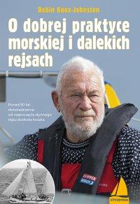 O dobrej praktyce morskiej i dalekich rejsach - Robin Knox-Johnston - ebook