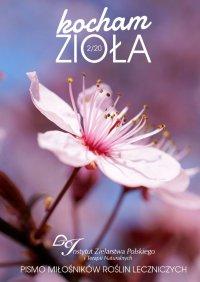 Kocham Zioła 2/2020 - Instytut Zielarstwa Polskiego iTerapii Naturalnych - ebook