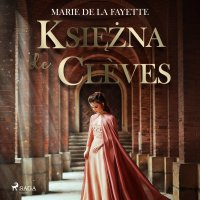 Księżna de Clèves - Marie De La Fayette - audiobook