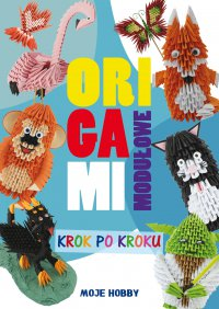Origami modułowe krok po kroku - Zofia Wodzyńska - ebook