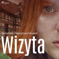 Wizyta - Stanisława Fleszarowa-Muskat - audiobook
