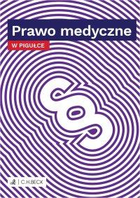 Prawo medyczne w pigułce - Wioletta Żelazowska - ebook