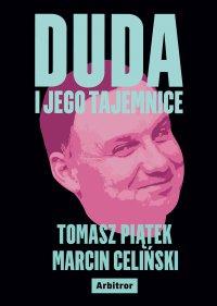 Duda i jego tajemnice - Tomasz Piątek - ebook
