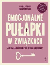 EMOCJONALNE PUŁAPKI W ZWIĄZKACH - Bruce Stevens - ebook