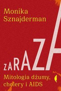 Zaraza - Monika Sznajderman - ebook