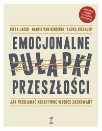 EMOCJONALNE PUŁAPKI PRZESZŁOŚCI - Gitta Jacob - ebook