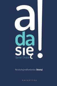 A da się! - Daniel Chidiac - ebook